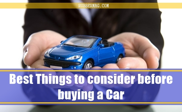Best Things to consider before buying a Car1.1