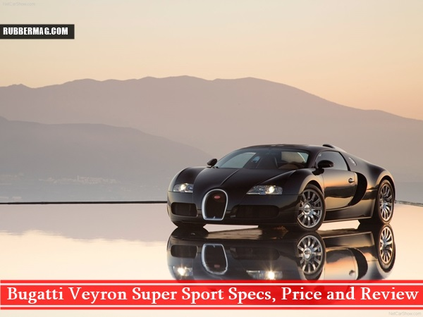 Bugatti Veyron Super Sport Specs, Price and Review (3)