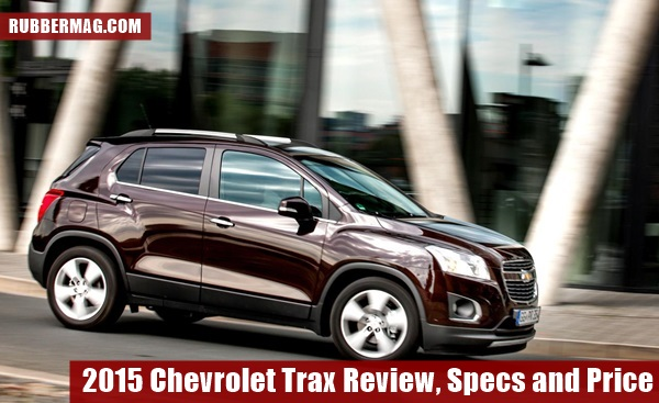 2015 Chevrolet Trax Review, Specs and Price (17)